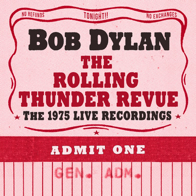 アルバム/The Rolling Thunder Revue: The 1975 Live Recordings/Bob Dylan