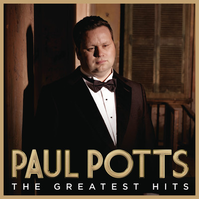 Greatest Hits (Special Edition)/Paul Potts