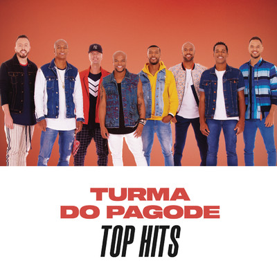 アルバム/Turma do Pagode Top Hits/Turma do Pagode