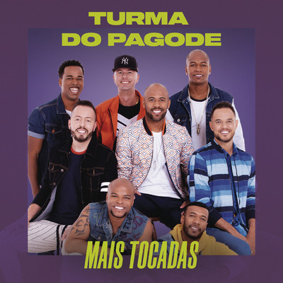 アルバム/Turma do Pagode Mais Tocadas/Turma do Pagode