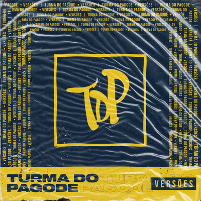 アルバム/Versoes do TDP/Turma do Pagode