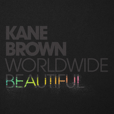 シングル/Worldwide Beautiful/Kane Brown