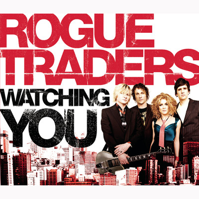 シングル/Watching You (Olli Collins + Fred Portelli Remix)/Rogue Traders