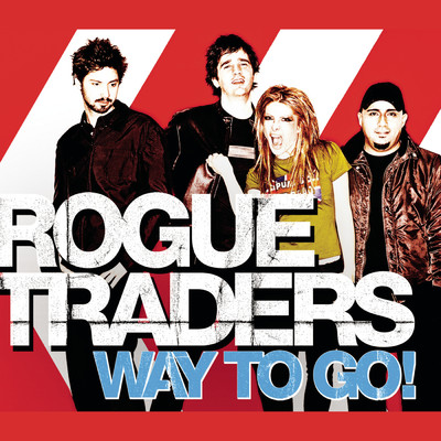 シングル/Way To Go! (Sunset Strippers Remix Edit)/Rogue Traders