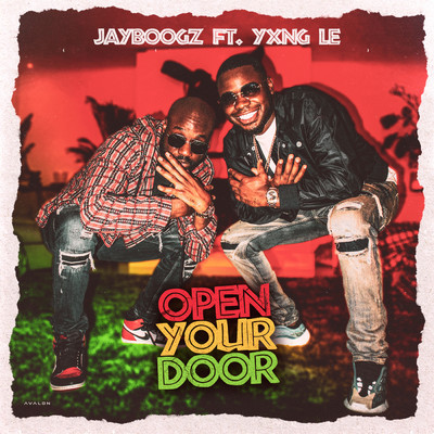 Open Your Door feat.Yxng Le/Jayboogz
