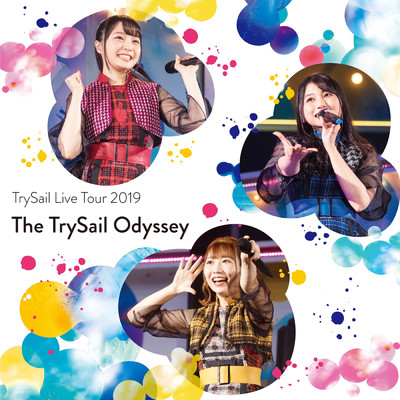 "TrySail Live Tour 2019""The TrySail Odyssey""/TrySail"