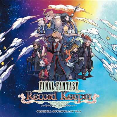 アルバム/FINAL FANTASY Record Keeper Original Soundtrack Vol.3/Various Artists