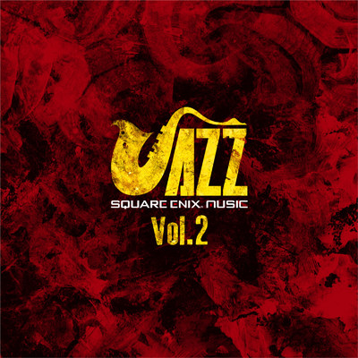 ハイレゾアルバム/SQUARE ENIX JAZZ Vol.2/Various Artists