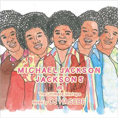 シングル/I Want You Back (DJ HASEBE Remix)/The Jackson 5