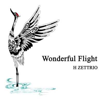 着うた®/Wonderful Flight/H ZETTRIO