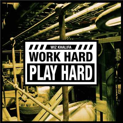 シングル/Work Hard, Play Hard/Wiz Khalifa