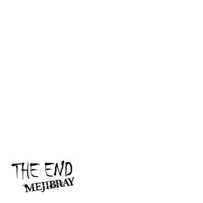 シングル/THE END/MEJIBRAY