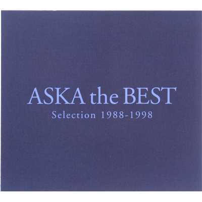 アルバム/ASKA the BEST Selection 1988-1998/ASKA