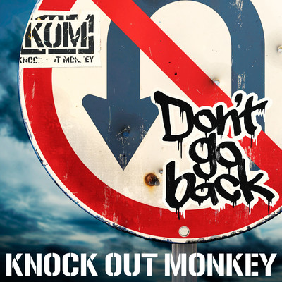 アルバム/Don't go back/KNOCK OUT MONKEY