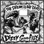 The Dream Is Not Dead/Dizzy Sunfist