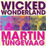 シングル/Wicked Wonderland/Martin Tungevaag
