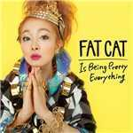 シングル/Is Being Pretty Everything/FAT CAT