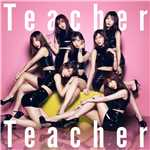 シングル/Teacher Teacher/AKB48