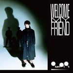 ハイレゾアルバム/Welcome My Friend (Explicit)/OKAMOTO'S