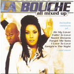 シングル/Be My Lover (Club Mix)/La Bouche