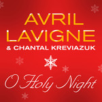 シングル/O Holy Night/Avril Lavigne/Chantal Kreviazuk