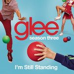 シングル/I'm Still Standing (Glee Cast Version)/グリー・キャスト