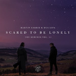 シングル/Scared To Be Lonely (Loud Luxury Remix)/Martin Garrix & Dua Lipa