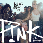 シングル/What About Us (Cash Cash Remix)/P!nk