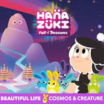 シングル/Beautiful Life/Hanazuki feat. Cosmos & Creature
