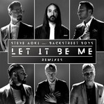 シングル/Let It Be Me (Steve Aoki Remix)/Steve Aoki/Backstreet Boys