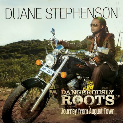 アルバム/Dangerously Roots - Journey From August Town/Duane Stephenson