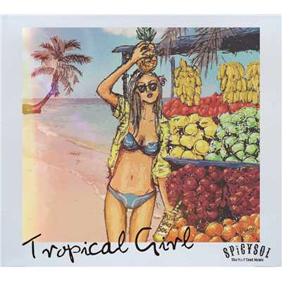 アルバム/Tropical Girl/SPiCYSOL
