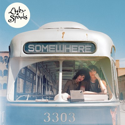 シングル/Somewhere/Luby Sparks