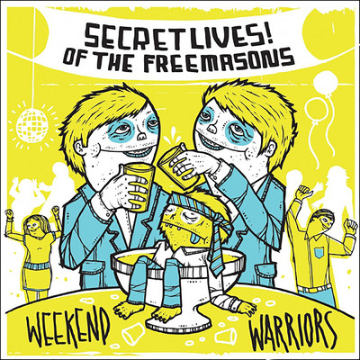 Weekend Warriors/Secret Lives Of The Free Masons