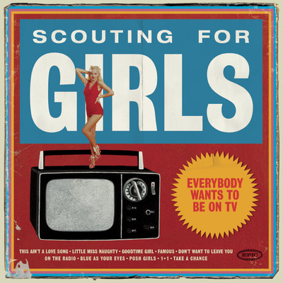 アルバム/Everybody Wants To Be On TV/Scouting For Girls