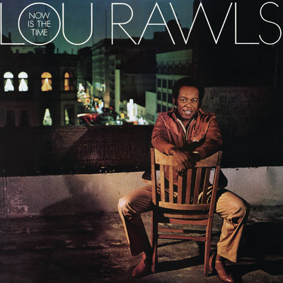 アルバム/Now Is The Time/Lou Rawls